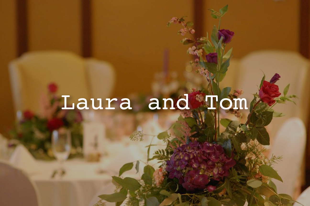 Laura and Tom
