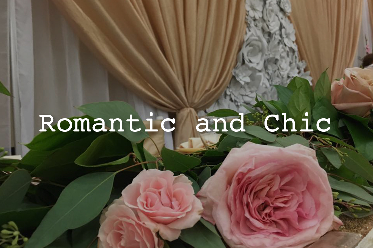Romantic and Chic