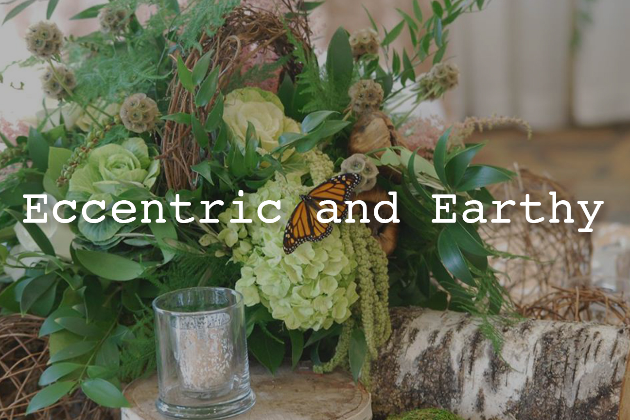 Eccentric and Earthy